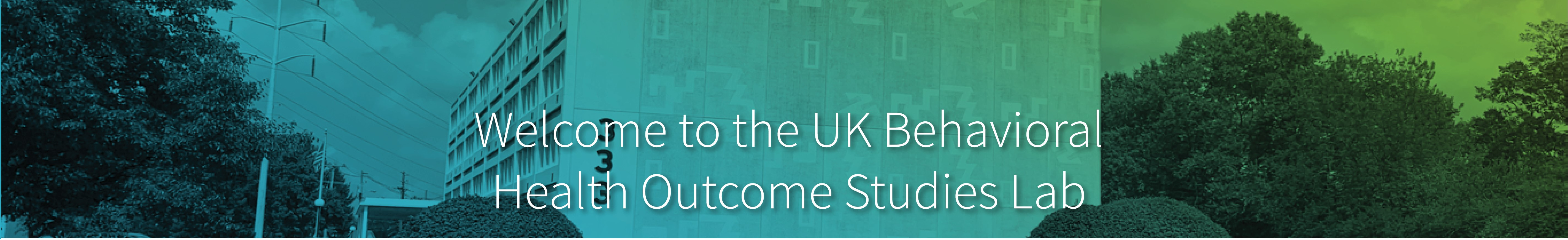 Welcome to the UK Behavioral Health Outcome Studies Lab
